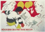 Vietnam Propaganda Poster, 'Each family, only one or two children'